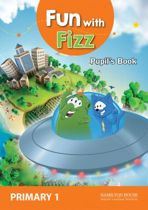 Fun with Fizz 1: Pupil's book + E-book + Picture Dictionary