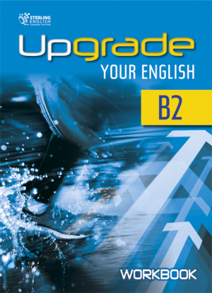 Upgrade Your English [B2]: Workbook