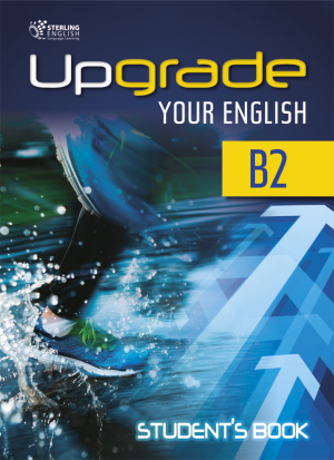 Upgrade Your English [B2]: Student's book + E-book