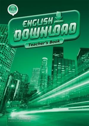 English Download [B2]: Teacher's book