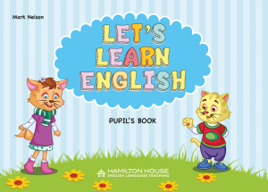 Let's Learn English: Pupil's book